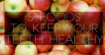 5 foods for healthy teeth graphic