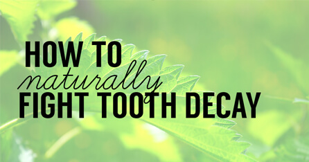 Naturally fight tooth decay graphic