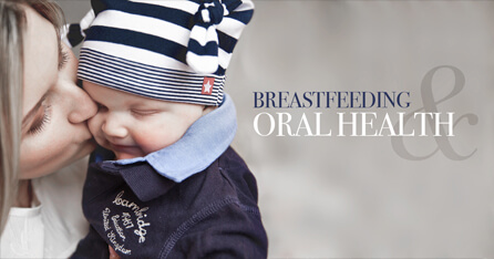 Breastfeeding and Oral Health